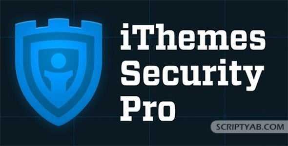 افزونه افزایش امنیت وردپرس | iThemes Security Pro | افزونه جلوگیری از هک وردپرس | افزونه امنیت وردپرس